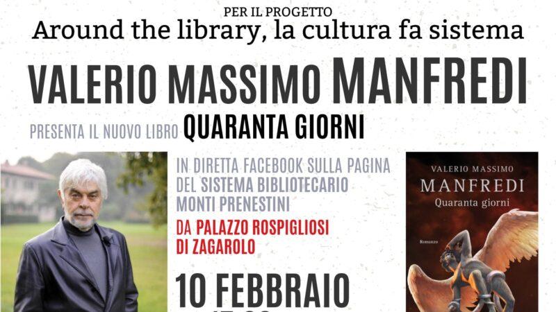 """Zagarolo, Palazzo Rospigliosi: il 10 febbraio Valerio Massimo Manfredi presenta """"Quaranta giorni"""""""